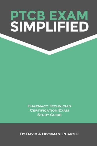 9780615883700: PTCB Exam Simplified Pharmacy Technician Certification Exam Study Guide