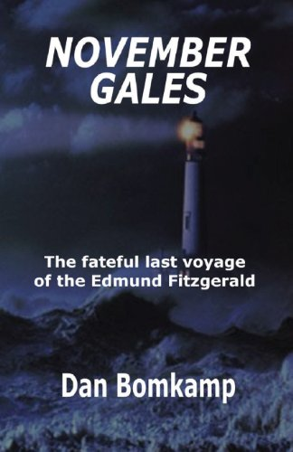 9780615884226: November Gales: The fateful last voyage of the Edmund Fitzgerald