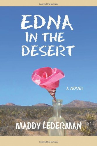 9780615884738: Edna in the Desert