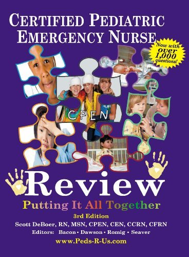 9780615884974: Certified Pediatric Emergency Nurse Review: Putting It All Together