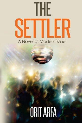 9780615885292: The Settler: A Novel of Modern Israel