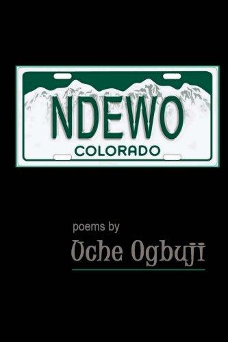 9780615886084: Ndewo, Colorado