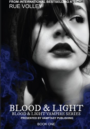 9780615886633: Blood and Light (Volume 1)