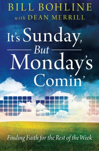 9780615886947: It's Sunday, but Monday's Comin': Finding Faith for the Rest of the Week