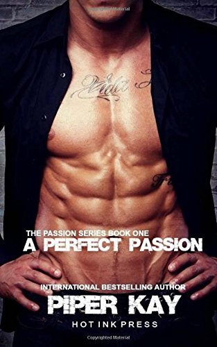 A Perfect Passion: Piper Kay