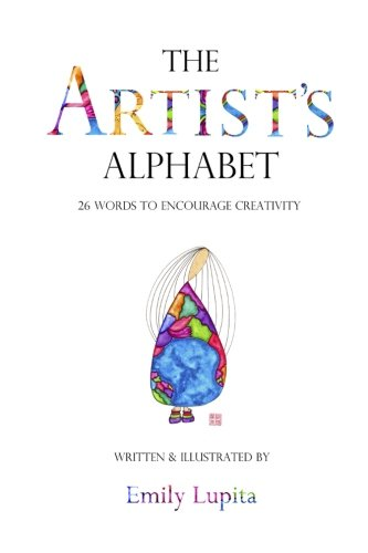 9780615887401: The Artist's Alphabet: 26 Words to Encourage Creativity