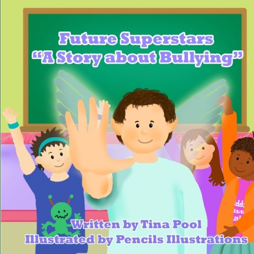 Future Superstars: A Story about Bullying: Tina Pool