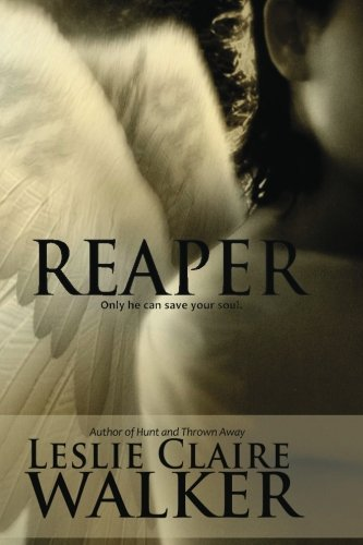 Reaper: Leslie Claire Walker