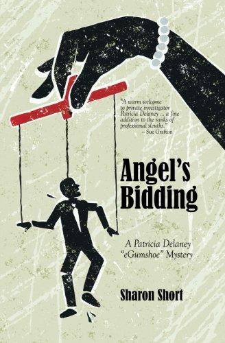Angels Bidding: A Patricia Delaney Egumshoe Mystery: Sharon Short