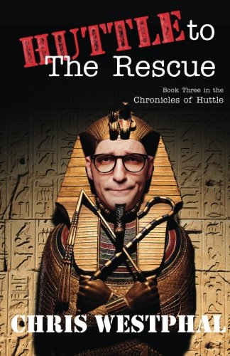 9780615889436: Huttle to the Rescue: Formerly Huttle the Hero (The Chronicles of Huttle) (Volume 3)