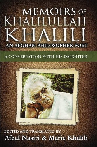 9780615889726: Memoirs of Khalilullah Khalili: An Afghan Philosopher Poet - A Conversation with his Daughter, Marie