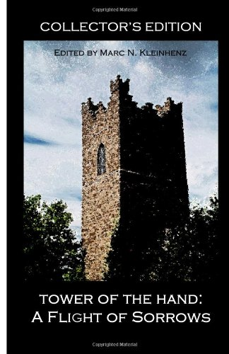 Tower of the Hand: A Flight of: Cohen, Douglas, Hoshut,