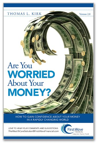 9780615890043: Are You Worried About Your Money? How To Gain Confidence About Your Money in a Rapidly Changing World