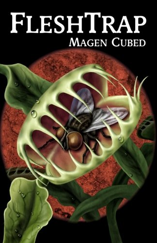 Fleshtrap: Magen Cubed