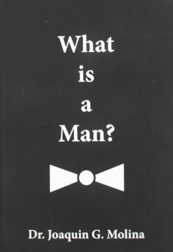 9780615893082: What is a Man?