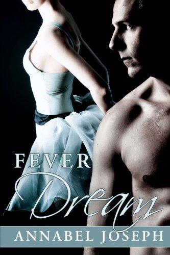 9780615893211: Fever Dream (BDSM Ballet) (Volume 2)