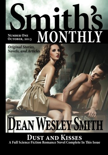 Smiths Monthly 1: Dean Wesley Smith