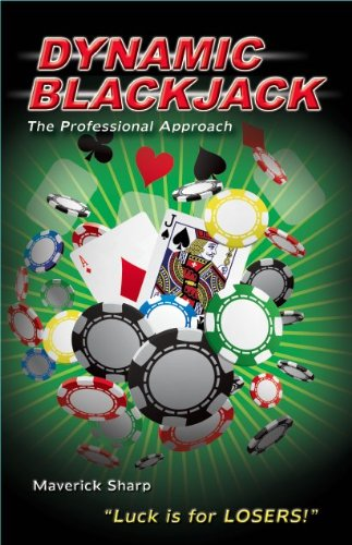 9780615894959: Dynamic Blackjack- The Professional Approach