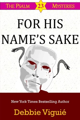 9780615895529: For His Name's Sake (Psalm 23 Mysteries) (Volume 7)