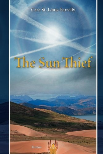 The Sun Thief: Cara St.Louis