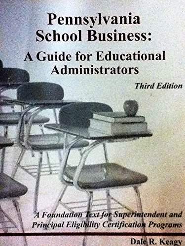 9780615896809: Pennsylvania School Business (Third Edition) A Guide for Educational Administrators