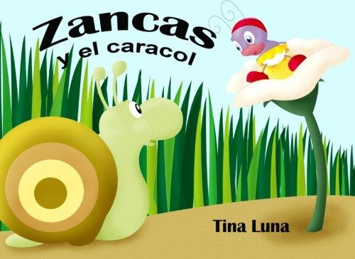 9780615896908: Zancas y el Caracol (Spanish Edition)