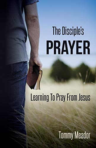 9780615897431: The Disciple's Prayer: Learning to Pray from Jesus