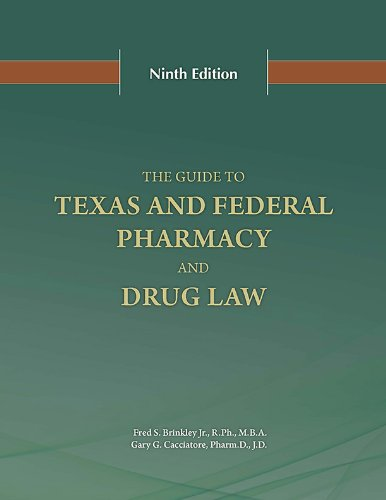 9780615897707: The Guide to Texas and Federal Pharmacy and Drug Law