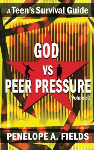 9780615898261: God VS Peer Pressure: A Teen's Survival Guide: 1
