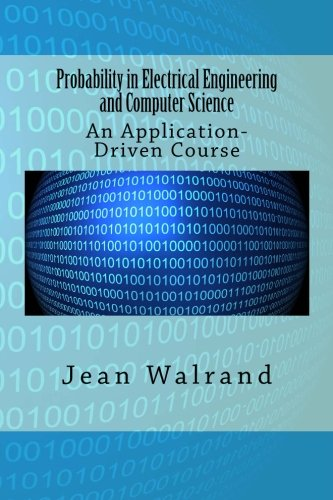 9780615899367: Probability in Electrical Engineering and Computer Science: An Application-Driven Course
