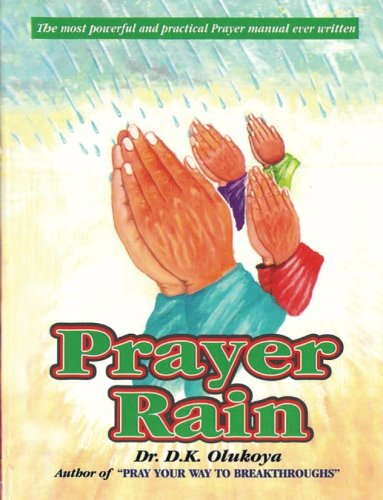Prayer Rain: Olukoya, Dr. D. K.