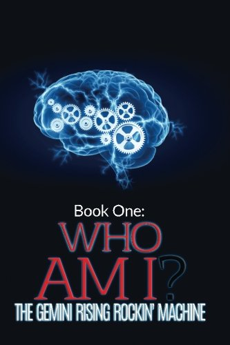 Book One Who Am I: The Gemini Rising Rockin' Machine