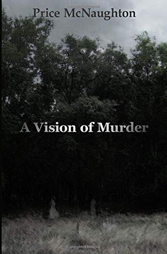 9780615901411: A Vision of Murder