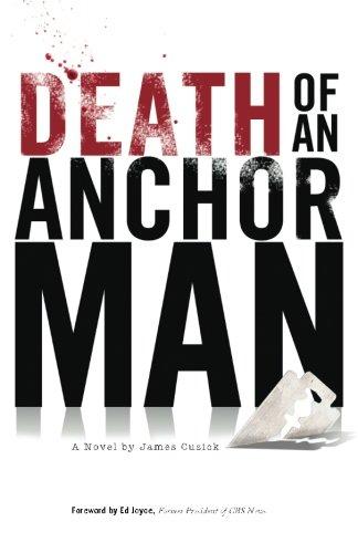 9780615901954: Death of an Anchorman