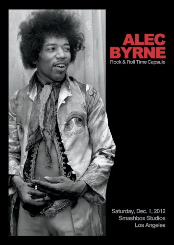 9780615902234: Alec Byrne: Rock & Roll Time Capsule Catalog (Limited Edition)