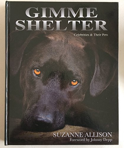 9780615903217: Gimme Shelter - Celebrities & Their Pets