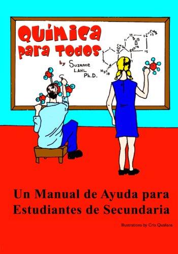 9780615903903: Quimica para Todos: Un Manual de Ayuda para Estudiantes de Secundaria (Spanish Edition)