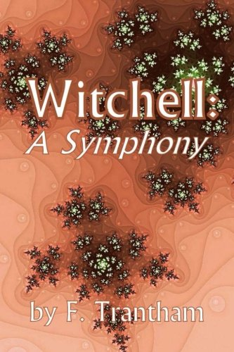 9780615903989: Witchell: A Symphony