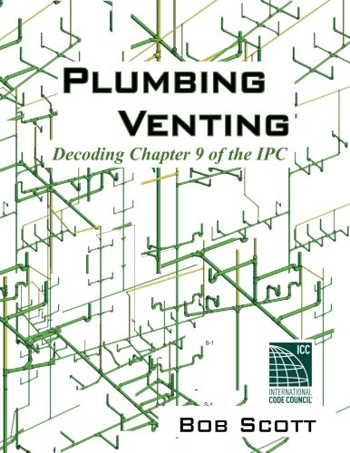 9780615904788: Plumbing Venting: Decoding Chapter 9 of the IPC