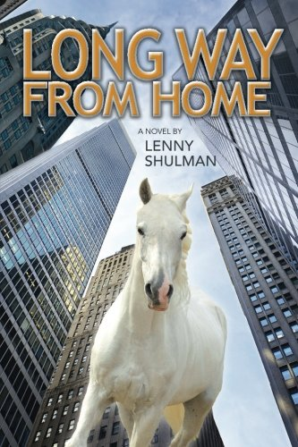 Long Way From Home: Shulman, Lenny