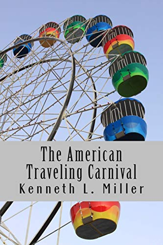 9780615905648: The American Traveling Carnival
