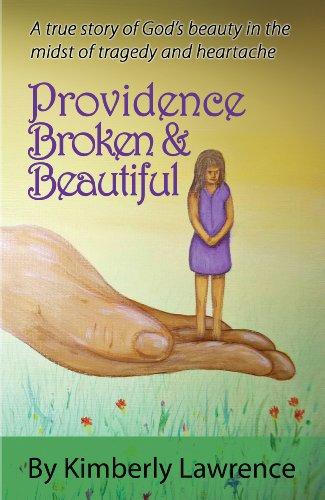 9780615905730: Providence, Broken & Beautiful