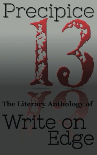 9780615905778: Precipice (The Literary Anthology of Write on Edge) (Volume 2)
