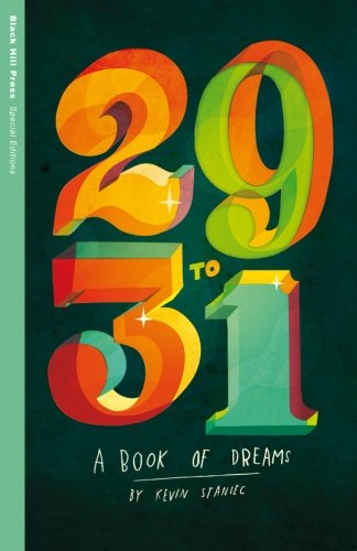 9780615905792: 29 to 31: A Book of Dreams (Special Editions)