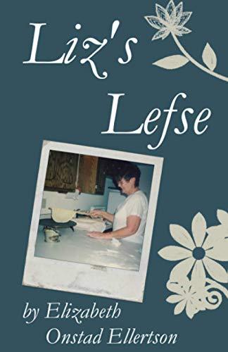 9780615906294: Liz's Lefse (B&W)
