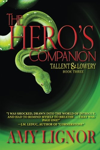 The Heros Companion: Amy Lignor
