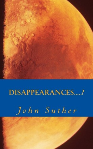 9780615907321: Disappearances.....? (Chief) (Volume 1)