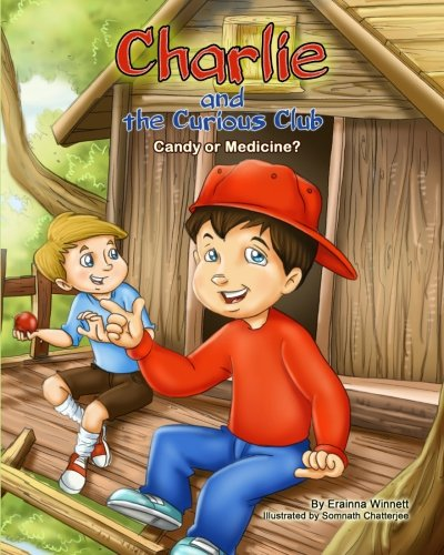 9780615907765: Charlie and the Curious Club: Candy or Medicine?