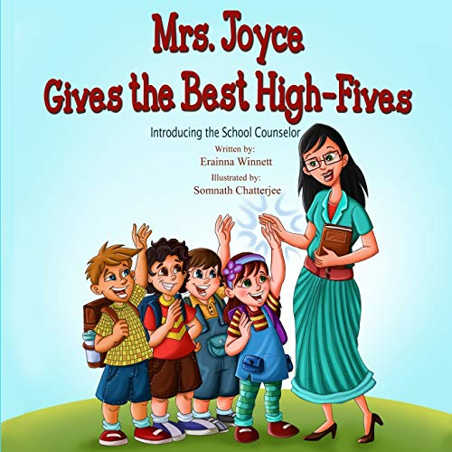 9780615907789: Mrs. Joyce Gives the Best High-Fives: Introducing the School Counselor