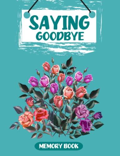 Saying Goodbye Memory Book Helping Kids Heal: Erainna Winnett